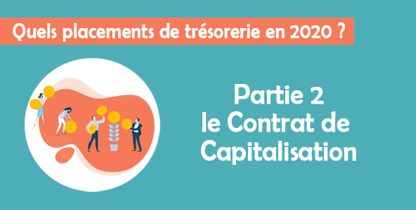 placement_tresorerie_2020_contrat_de_capitalisation